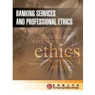 Banking Services and Professional Ethics