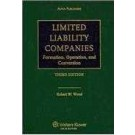 Limited Liability Companies: Formation, Operation and Conversion, Third Edition