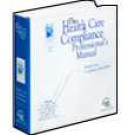 Health Care Compliance Professional's Manual