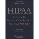 HIPAA: A Guide to Health Care Privacy and Security Law
