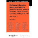 Challenges in European Employment Relations: Employment Regulation, Trade Union Organization, Equality, Flexicurity