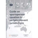Guide to Taxation of Sportspersons in Certain Relevant Jurisdictions