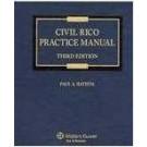 Civil RICO Practice Manual, Third Edition
