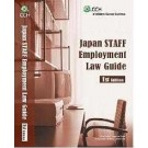 Japan Staff Employment Law Guide, 1st Edition
