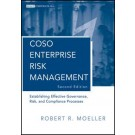 COSO Enterprise Risk Management: Establishing Effective Governance, Risk, and Compliance (GRC) Processes, 2nd Edition