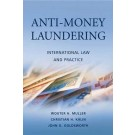 Anti-Money Laundering: International Law and Practice