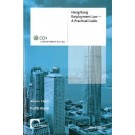 Hong Kong Employment Law: A Practical Guide (4th Edition)