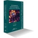 E-Commerce and Convergence: A Guide to the Law of Digital Media, 4th edition