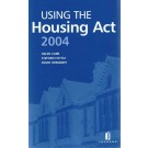 Using the Housing Act 2004: A Practical Guide