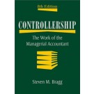 Controllership: The Work of the Managerial Accountant, 8th Edition