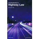 An Introduction to Highway Law, 3rd Edition