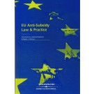 EU Anti-Subsidy Law & Practice, 2nd Edition