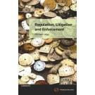 Regulation, Litigation & Enforcement