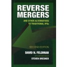 Reverse Mergers: And Other Alternatives to Traditional IPOs, 2nd Edition