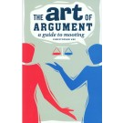 The Art of Argument: A Guide to Mooting