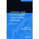 Common Legal Framework for Takeover Bids in Europe 2 Volume set