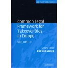 Common Legal Framework for Takeover Bids in Europe Volume 2