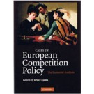 Cases in European Competition Policy: The Economic Analysis