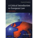 Law in Context: A Critical Introduction to European Law 3rd Edition