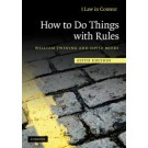 Law in Context: How to Do Things with Rules 5th Edition