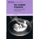 The Troubled Pregnancy: Legal Wrongs and Rights in Reproduction