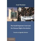The Israeli Supreme Court and the Human Rights Revolution: Courts as Agenda Setters