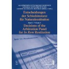 Decisions of the Arbitration Panel for In Rem Restitution: Volume 1