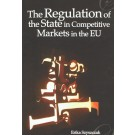 Regulation of the State in Competitive Markets in the EU