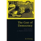 The Cost of Democracy: Party Funding in Modern British Politics