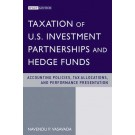 Taxation of U.S. Investment Partnerships and Hedge Funds: Accounting Policies, Tax Allocations, and Performance Presentation