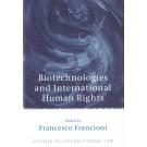 Biotechnologies and International Human Rights