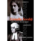 Cornelia Sorabji: India's Pioneer Woman Lawyer: A Biography