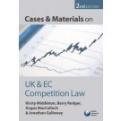 Cases and Materials on UK and EC Competition Law 2nd Edition