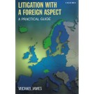 Litigation with a Foreign Aspect: A Practical Guide