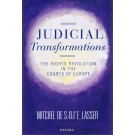 Judicial Transformation: The Rights and Revolution in the Courts of Europe