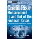 Credit Risk Management In and Out of the Financial Crisis: New Approaches to Value at Risk and Other Paradigms, 3rd Edition
