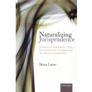 Naturalizing Jurisprudence: Essays on American Realism and Naturalism in Legal Philosophy