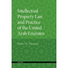 Intellectual Property of the United Arab Emirates: Law and Practice