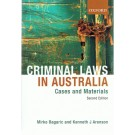 Criminal Laws in Australia: Cases and Materials 2nd Edition