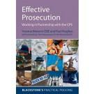 Effective Prosecution: Working In Partnership with the CPS