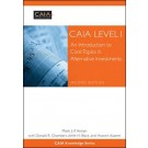 CAIA Level I: An Introduction to Core Topics in Alternative Investments, 2nd Edition