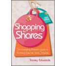 Shopping for Shares: The Everyday Woman's Guide to Profiting from the Australian Stock Market, 2nd Edition