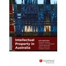 Intellectual Property in Australia, 6th edition