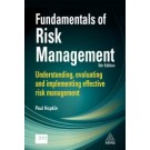 Fundamentals of Risk Management: Understanding, Evaluating and Implementing Effective Risk Management, 5th Edition