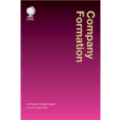 Company Formation: A Practical Global Guide, 3rd Edition