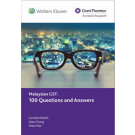 Malaysian GST: 100 Questions and Answers
