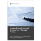 Commercial Applications of Company Law in Singapore, 6th Edition