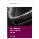 Due Diligence: Duty of Officers, 2nd Edition