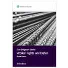 Due Diligence: Worker Rights and Duties, 2nd Edition