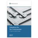 Valuations for Tax Controversies